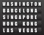 Flight destination, information display board named world cities Washington, Barcelona, ??Singapore, Hong Kong, Las Vegas. Scoreboard airport. Illustration.  poster