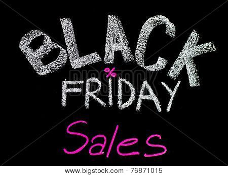 Black Friday Sales Advertisement Handwritten With Chalk On Blackboard