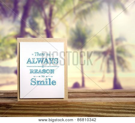 There Is Always A Reason To Smile Inspirational Message Card