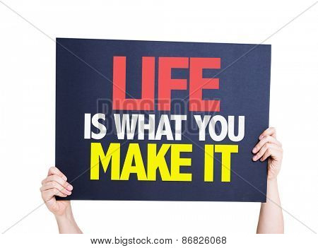 Life Is What You Make It card isolated on white