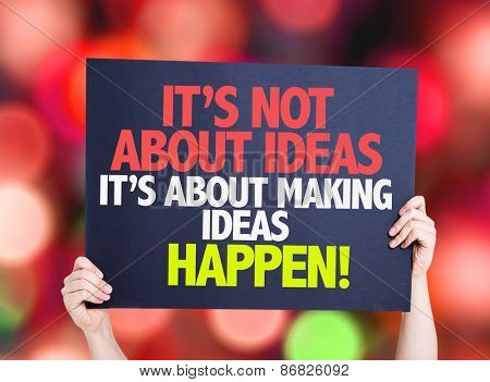 It's Not About Ideas Its About Making Ideas Happen card with bokeh background