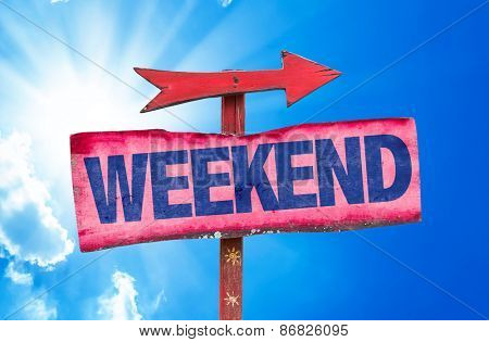 Weekend sign with sky background