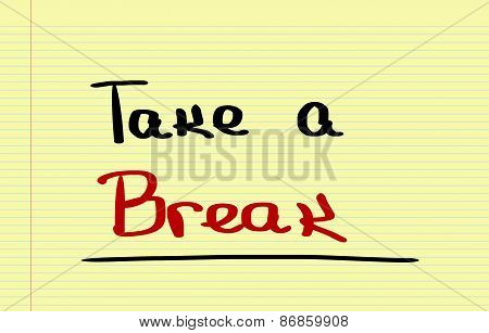 Take A Break Concept