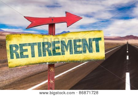 Retirement sign with road background
