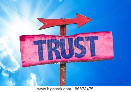 Trust sign with sky background