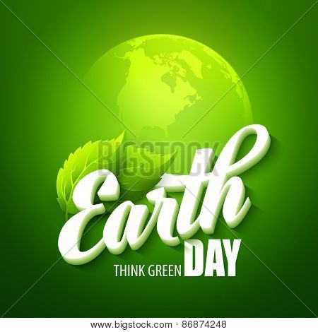 Earth Day. Vector illustration with the words, planets and green leaves