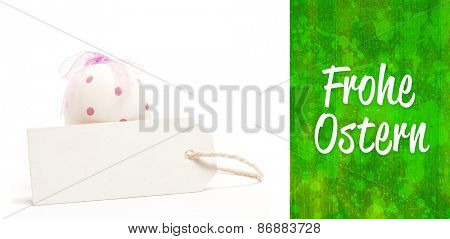 Frohe ostern against green and big egg with blank