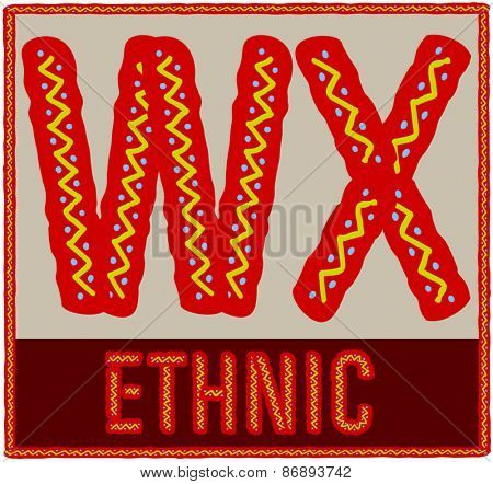 Vector set of african font with ethnic pattern. Letters W X
