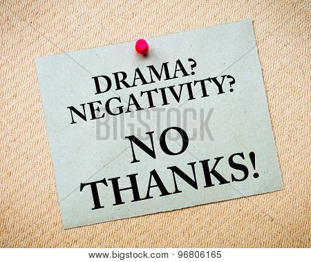 Drama? Negativity? No Thanks! Message Written On Paper Note