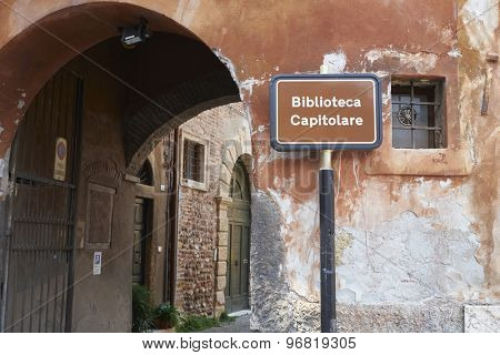 VERONA, ITALY - JULY 13: Sign outside Capitular Library. July 11, 2015 in Verona. Records suggest that the library dates back to the 5th century.