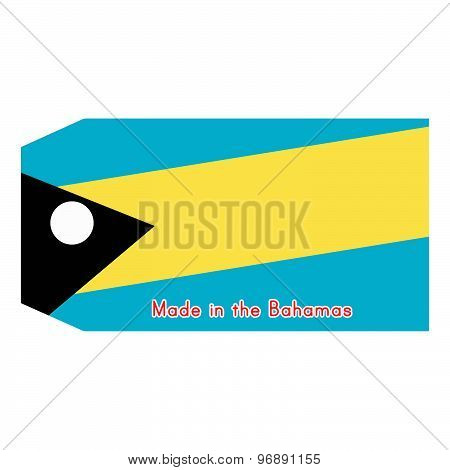 The Bahamas Flag On Price Tag With Word Made In The Bahamas Isolated On White Background