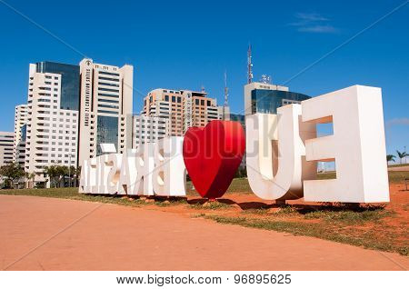 I Love Brasilia Monument