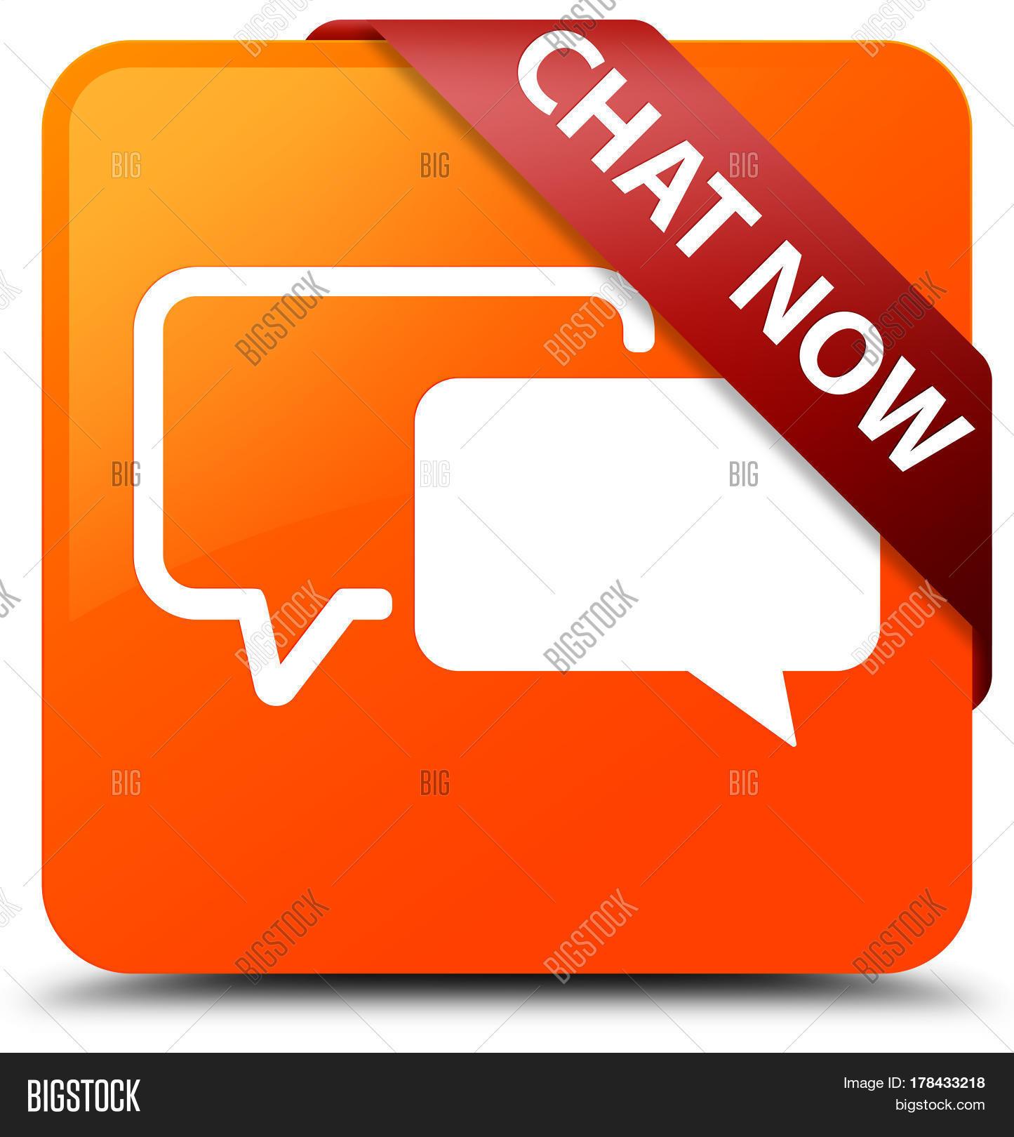 Chat now orange square button red image photo bigstock - Chat orange ...