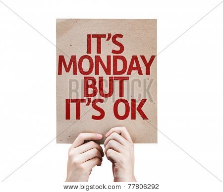 It's Monday But It's Ok card isolated on white background