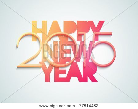Happy New Year 2015 celebration with stylish text on shiny sky blue background.