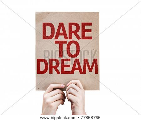 Dare To Dream card isolated on white background