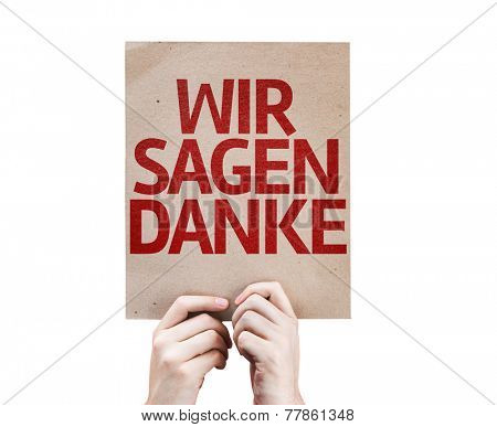 We Say Thank You (In German) card isolated on white background