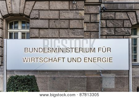 Entrance Sign Of The Federal Ministry Of Econimics And Energy