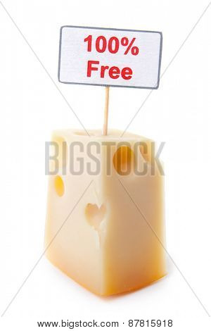 Piece of cheese with free cheese sign isolated on white