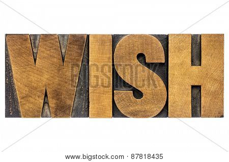 wish word typography - isolated text in letterpress wood type