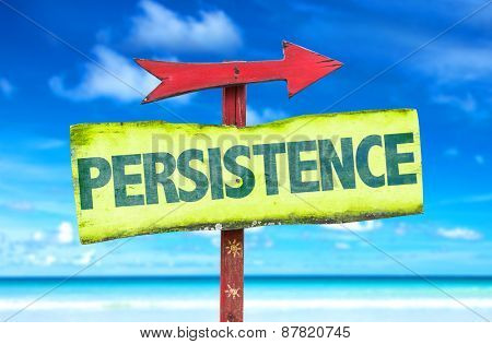 Persistence sign with beach background