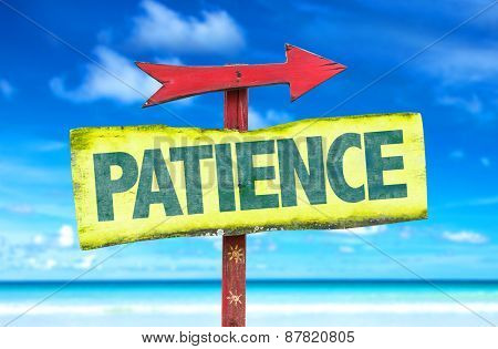 Patience sign with beach background