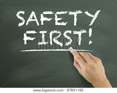 Safety First Words Written By Hand
