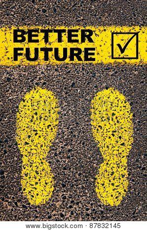 Better Future And Check Mark Sign. Conceptual Image