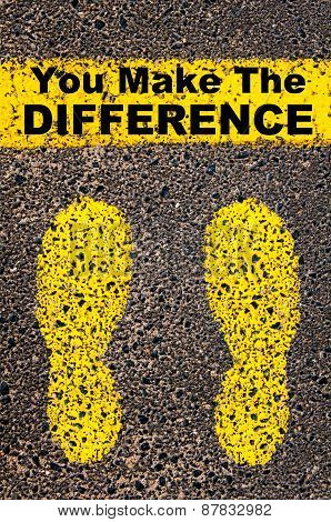 You Make The Difference Message. Conceptual Image