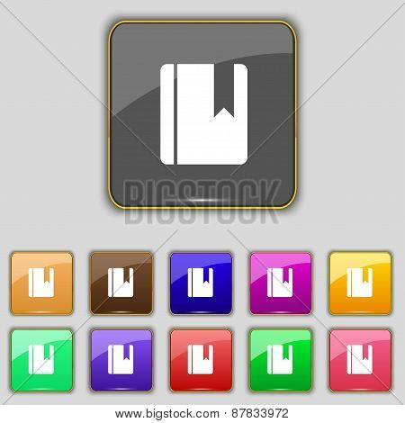 Book Bookmark Icon Sign. Set With Eleven Colored Buttons For Your Site. Vector