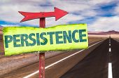 image of persistence  - Persistence sign with road background - JPG