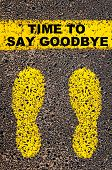 foto of say goodbye  - Time to Say Goodbye message - JPG