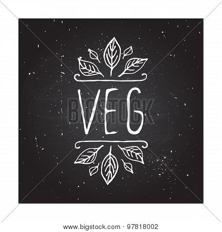 Veg product label on chalkboard.