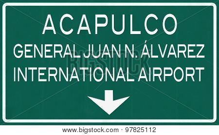 Acapulco Mexico International Airport Highway Sign