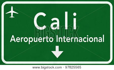 Cali Colombia International Airport Highway Sign