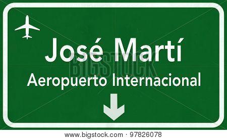 La Habana Jose Marti Cuba International Airport Highway Sign