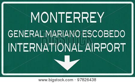 Monterrey Mexico International Airport Highway Sign