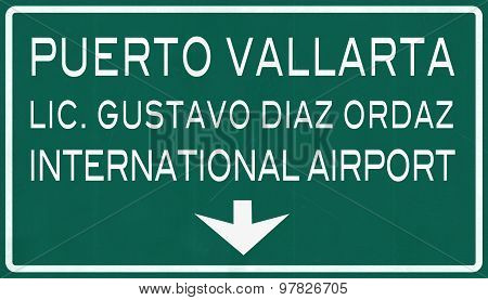 Puerto Vallarta Mexico International Airport Highway Sign