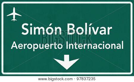 Caracas Somin Bolivar Venezuela International Airport Highway Sign
