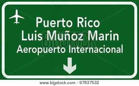 Puerto Rico San Juan International Airport Highway Sign