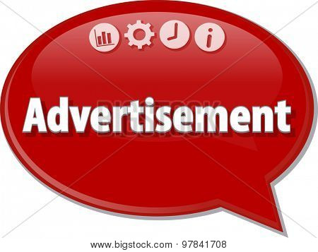 Speech bubble dialog illustration of business term saying Advertisement