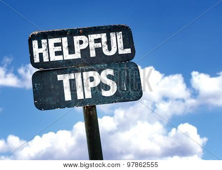 Helpful Tips sign with clouds on background
