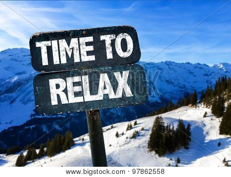 Time to Relax sign with winter landscape on background