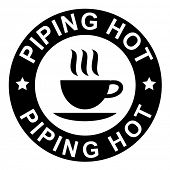 piping hot warning sign with a cup of coffee