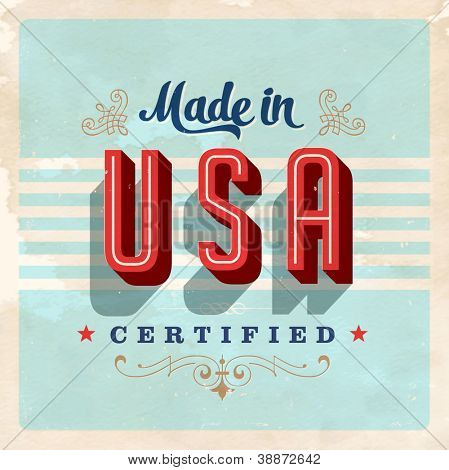 Made in USA label - Vector EPS10. Grunge effects can be easily removed for a brand new, clean sign.