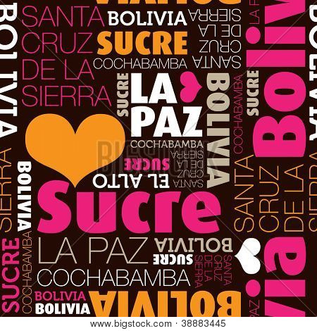 I love Bolivia La Paz Sucre seamless typography background pattern in vector