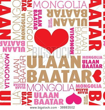I love Ulaanbaatar Mongolia seamless typography background pattern in vector