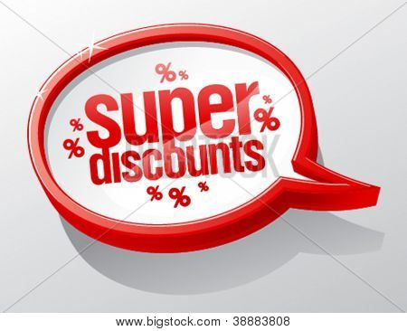 Super discounts shiny speech bubble.