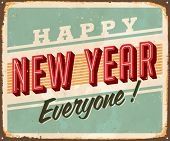 Vintage Metal Sign - Happy New Year Everyone! - Vector EPS10. Grunge effects can be easily removed f