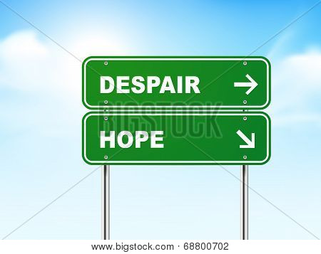 3D Road Sign With Despair And Hope
